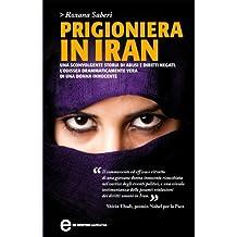 Prigioniera in Iran (eNewton Narrativa) (Italian Edition)