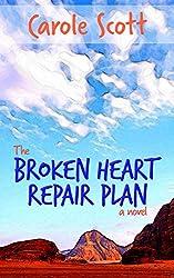 The Broken Heart Repair Plan: a novel