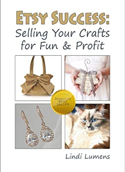 Etsy success selling your crafts for fun profit ebook for Selling crafts online etsy