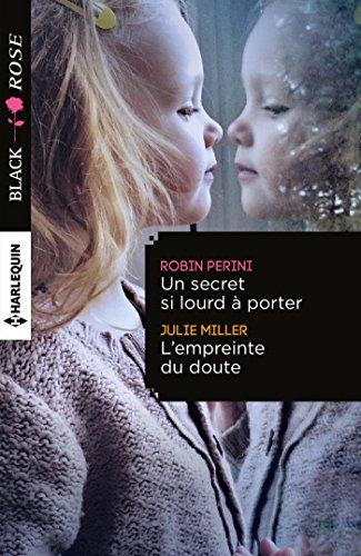 Un secret si lourd à porter - L'empreinte du doute (Black Rose) (French Edition)
