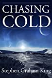 Chasing Cold (English Edition)