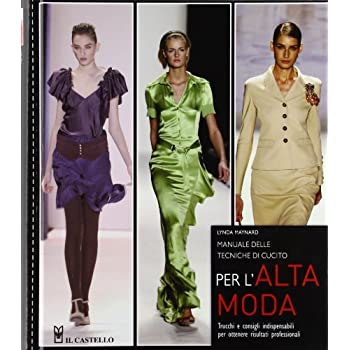 Manuale Delle Tecniche Di Cucito Per L'alta Moda