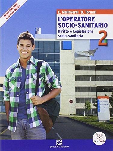 L'operatore socio-sanitario. Per gli Ist. professionali. Con e-book. Con espansione online