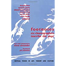 Footnotes: Six Choreographers Inscribe the Page