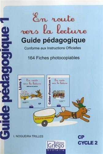 En route vers la lecture CP : Guide pédagogique 1