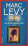 La Prochaine Fois - Pocket - 03/12/2009