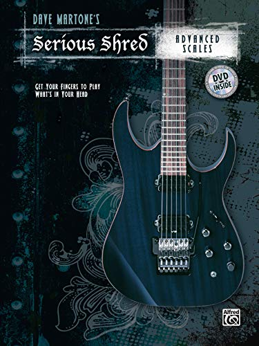 Dave Martone's Serious Shred -- Advanced Scales: Book & DVD Advanced Dvd