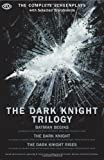 By Nolan, Christopher The Dark Knight Trilogy: The Complete Screenplays (The Opus Screenplay) (2012) Paperback