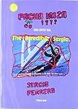 Pacha Ibiza 1979: Cómo empezó todo (Relatos de regatas y travesías)
