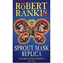 [ SPROUT MASK REPLICA ] By Rankin, Robert ( AUTHOR ) Dec-1997[ Paperback ]
