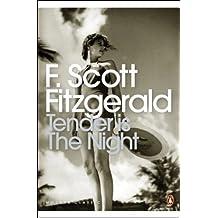 Tender is the Night: A Romance (Penguin Modern Classics) by F. Scott Fitzgerald (2001-06-28)