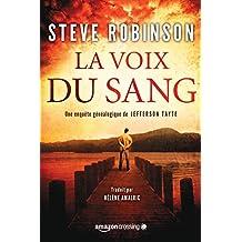 La Voix du sang (Une enquête généalogique de JEFFERSON TAYTE t. 1) (French Edition)