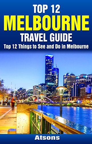 top-12-things-to-see-and-do-in-melbourne-top-12-melbourne-travel-guide
