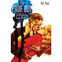 The Fade Out Vol. 2