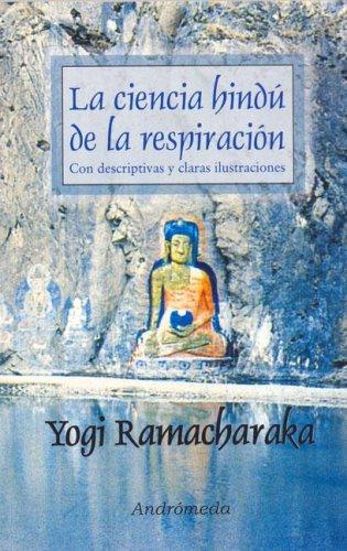 Descargar Libro Ciencia Hindu De La Respiracion/ Breathing Hindu Science de Ramacharaka
