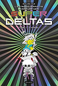 Super Deltas Edition simple Tome 1
