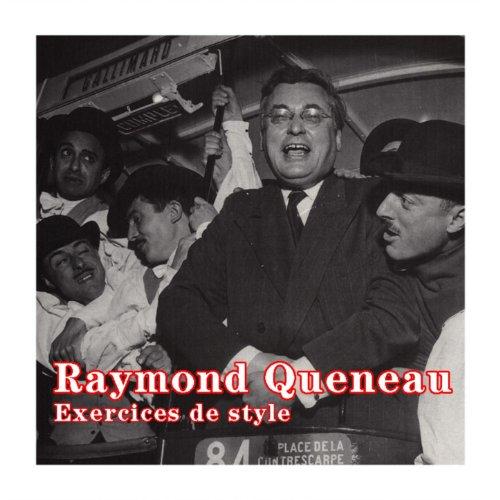 Raymond Queneau : Exercices de style by Various artists on ...