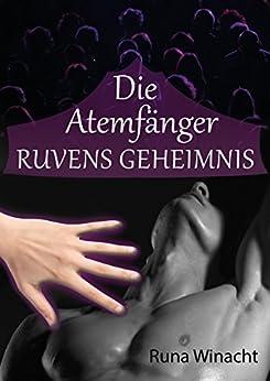 Die Atemfänger - Ruvens Geheimnis (Urban Fantasy Romance)