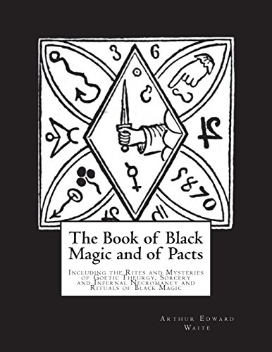 Price comparison product image The Book of Black Magic and of Pacts: Including the Rites and Mysteries of Goetic Theurgy,  Sorcery and Infernal Necromancy and Rituals of Black Magic