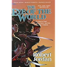 The Eye of the World: The Graphic Novel, Volume Three (Wheel of Time Other) by Robert Jordan (2013-01-29)