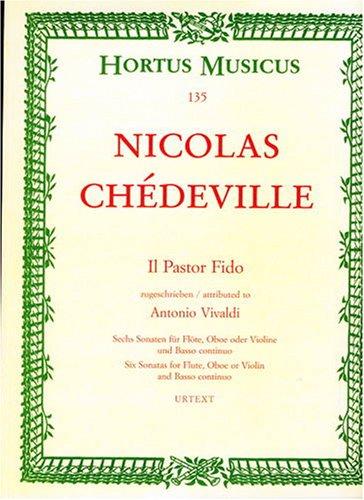 Il Pastor Fido (6 sonates) Opus 13 --- F...