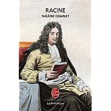 Racine : Théâtre complet