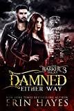 Damned Either Way (The Harker Trilogy Book 3)