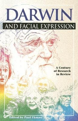 Descargar Libro [(Darwin and Facial Expression: A Century of Research in Review)] [Author: Professor of Psychology Department of Psychiatry Paul Ekman] published on (August, 2006) de Professor of Psychology Department of Psychiatry Paul Ekman