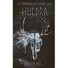 Huldra (Gunnhild Lashtongue Series Book 3)