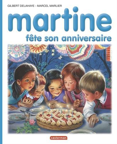 Martine : Fête son anniversaire