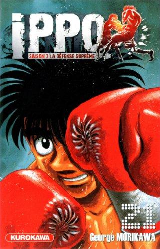 Ippo - Saison 3 - La défense suprême Vol.21 par MORIKAWA George
