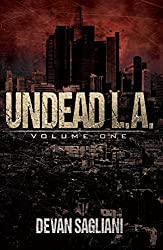 Undead L.A., Volume One