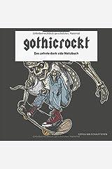 gothicrockt: Das zehnte dark side Notizbuch Taschenbuch