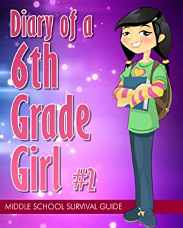 Diary of a 6th Grade Girl #2: How to Survive Middle School by [Lamadre, Claudia]