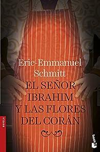 El señor Ibrahim y las flores del Corán par Eric-Emmanuel Schmitt