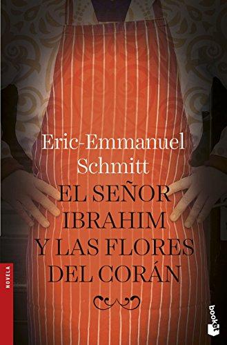 El señor Ibrahim y las flores del Corán (Novela y Relatos) por Eric-Emmanuel Schmitt