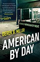 American By Day: Shortlisted for the CWA Gold Dagger Award (English Edition)