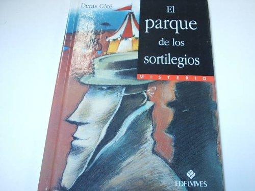 EL PARQUE DE LOS SORTILEGIOS Colección Misterios. Dibujos de Tino Gatagán. A partir de 10 años. Como Nuevo