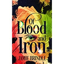Of Blood And Iron (The Storystream Book 1)