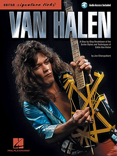 Van Halen - Signature Licks: A Step-By-Step Breakdown of the Guitar Styles and Techniques of Eddie Van Halen (Guitar Signature Licks)