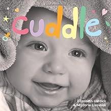 Cuddle: A board book about snuggling (Happy Healthy Baby) by Elizabeth Verdick (2013-03-05)