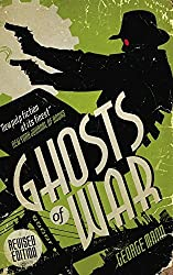 Ghosts of War (A Ghost Novel) by George Mann (2015-03-13)