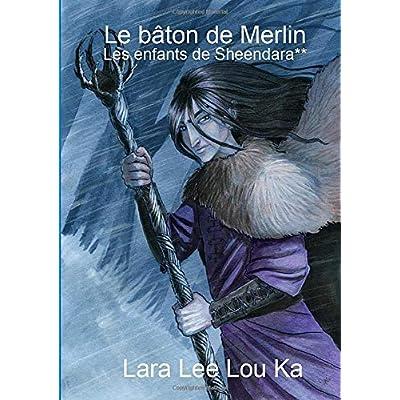 Le bâton de Merlin
