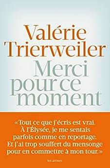 Merci pour ce moment eBook: Valérie Trierweiler: Amazon.fr
