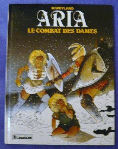 ARIA : COMBAT DES DAMES par Michel Weyland