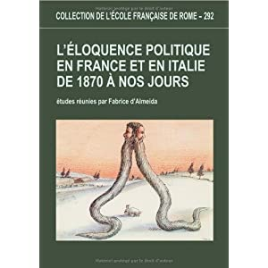 L'éloquence politique en France et en Italie de 1