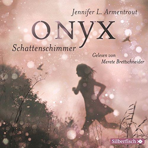 Buchseite und Rezensionen zu 'Onyx. Schattenschimmer (Obsidian 2)' von Jennifer L. Armentrout