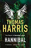 Hannibal: (Hannibal Lecter) by Thomas Harris
