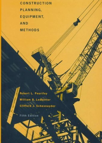 Construction Planning, Equipment and Methods by Robert L. Peurifoy (1995-11-08)