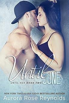 Until June: Until Her Series by [Reynolds, Aurora Rose]